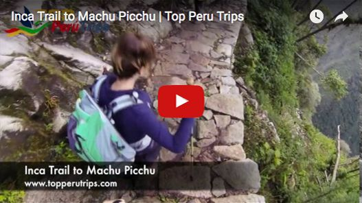 Inca Trail Video